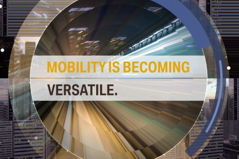 Mobility is becoming versatile.