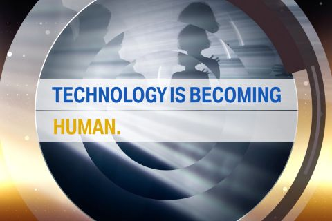 Technology is becoming human.
